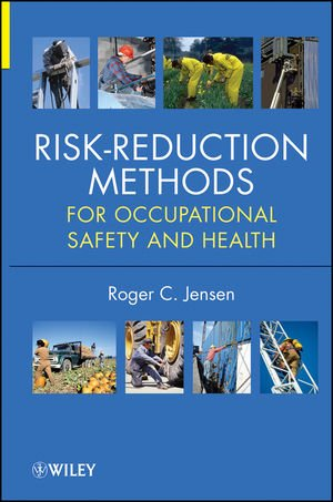 Risk-Reduction Methods For Occupational Safety and Health  2012 9780470881415 Front Cover