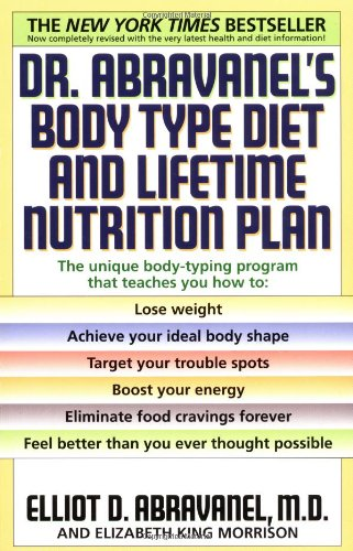 Dr. Abravanel's Body Type Diet and Lifetime Nutrition Plan   1999 (Revised) 9780553380415 Front Cover