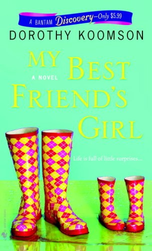 My Best Friend's Girl A Novel N/A 9780553591415 Front Cover