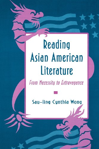 Reading Asian American Literature From Necessity to Extravagance  1993 edition cover