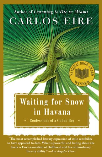 Waiting for Snow in Havana Confessions of a Cuban Boy  2003 9780743246415 Front Cover