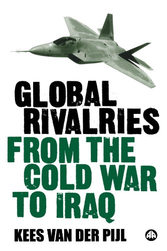 Global Rivalries from the Cold War to Iraq   2006 9780745325415 Front Cover