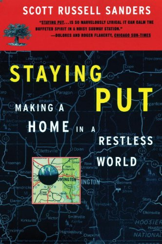 Staying Put Making a Home in a Restless World  1994 edition cover