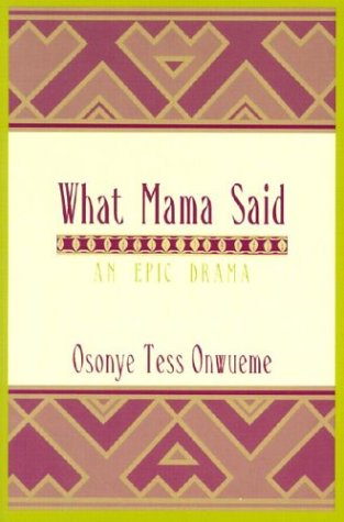 What Mama Said An Epic Drama  2003 edition cover