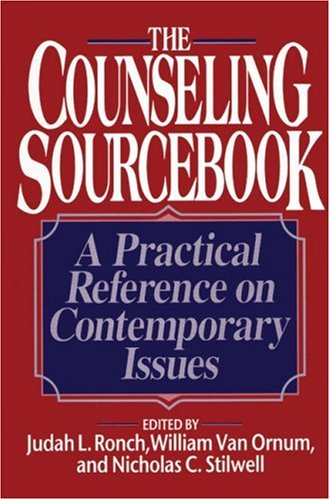 Counseling Sourcebook A Practical Reference on Contemporary Issues  1994 9780824512415 Front Cover