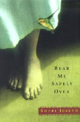 Bear Me Safely Over   2002 9780871138415 Front Cover