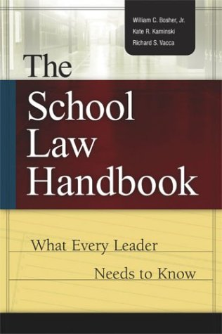 School Law Handbook What Every Leader Needs to Know  2004 edition cover