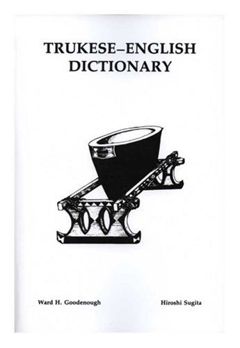 Trukese-English Dictionary   1980 9780871691415 Front Cover