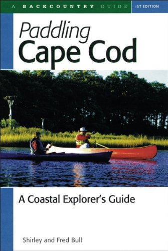 Paddling Cape Cod A Coastal Explorer's Guide  2000 9780881504415 Front Cover