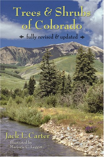 Trees and Scrubs of Colorado N/A 9780965840415 Front Cover