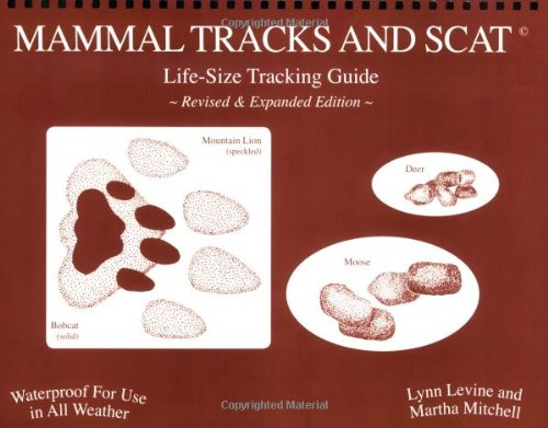 Mammal Tracks and Scat Life-Size Tracking Guide N/A edition cover