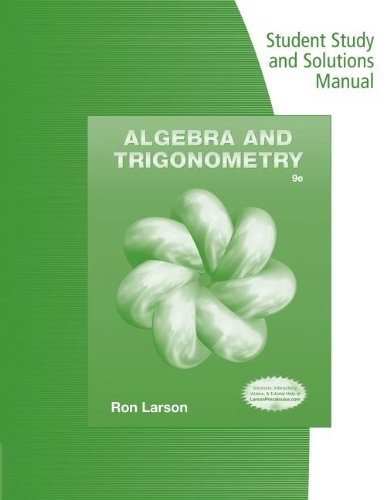 Student Study and Solutions Manual for Larson's Algebra and Trigonometry, 9th  9th 2014 edition cover