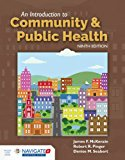 Introduction to Community and Public Health  9th 2018 (Revised) 9781284108415 Front Cover