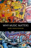 Why Music Matters   2013 9781405192415 Front Cover