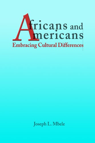 Africans and Americans: Embracing Cultural Differences  N/A edition cover