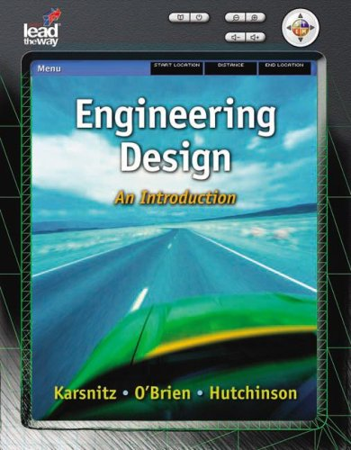 Engineering Design An Introduction  2008 edition cover