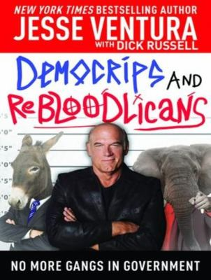 Democrips and Rebloodlicans: No More Gangs in Government, Library Edition  2012 edition cover