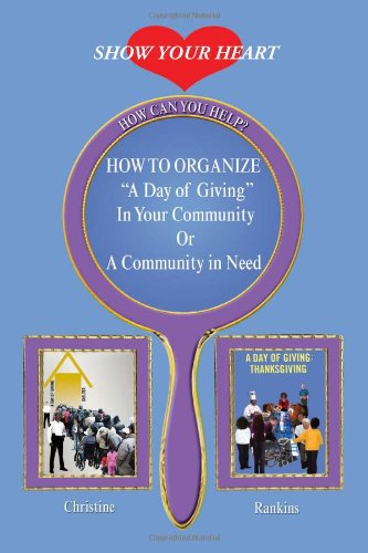 How to Organize a Day of Giving in Your Community or a Community in Need   2010 edition cover