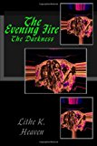 Evening Fire  N/A 9781493650415 Front Cover