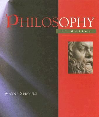 Philosophy in Action   2003 9781550418415 Front Cover
