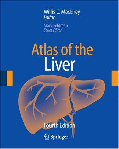 Atlas of the Liver  4th 2007 9781573402415 Front Cover