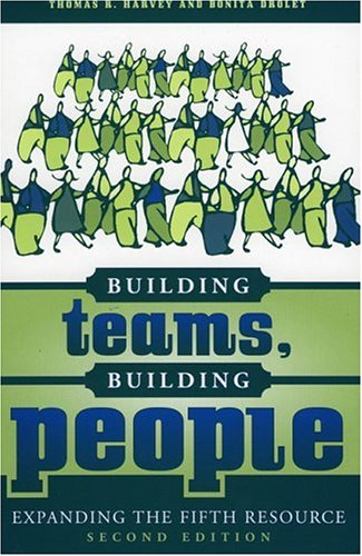 Building Teams, Building People Expanding the Fifth Resource 2nd 2004 (Revised) edition cover