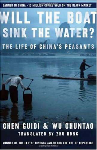 Will the Boat Sink the Water? The Life of China's Peasants  2006 edition cover
