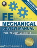 FE Mechanical Review Manual Rapid Preparation for the Mechanical Fundamentals of Engineering Exam N/A 9781591264415 Front Cover