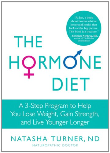 Hormone Diet A 3-Step Program to Help You Lose Weight, Gain Strength, and Live Younger Longer N/A edition cover