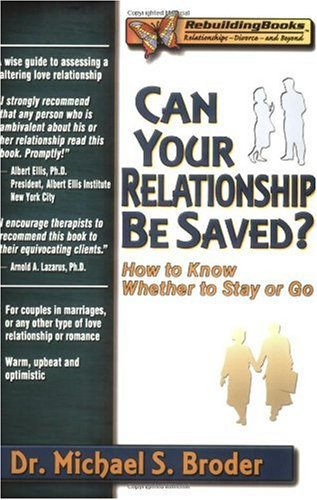Can Your Relationship Be Saved? How to Know Whether to Stay or Go  2002 edition cover