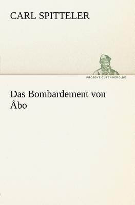 Bombardement Von �bo   2011 9783842412415 Front Cover