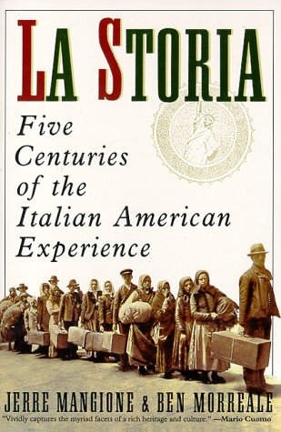 Storia Five Centuries of the Italian American Experience Reprint  edition cover