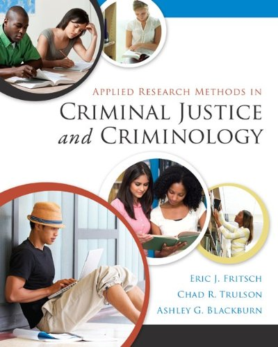 Applied Research Methods in Criminal Justice and Criminology   2014 9780078026416 Front Cover