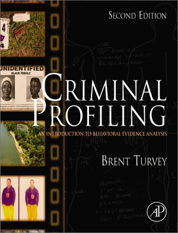 Criminal Profiling An Introduction to Behavioral Evidence Analysis 2nd 2002 (Revised) edition cover