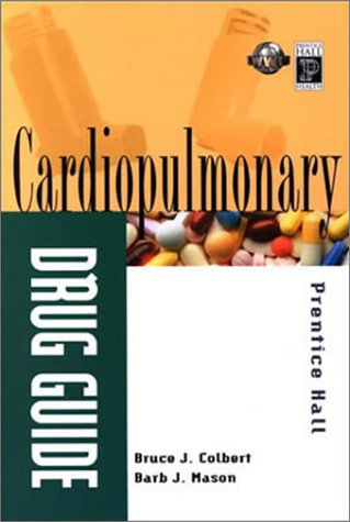 Cardiopulmonary Drug Guide   2003 9780130946416 Front Cover