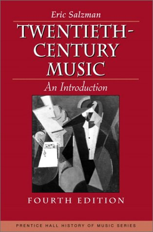 Twentieth Century Music An Introduction 4th 2002 (Revised) edition cover