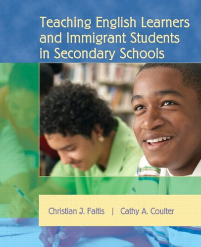 Teaching English Learners and Immigrant Students in Secondary Schools   2008 edition cover