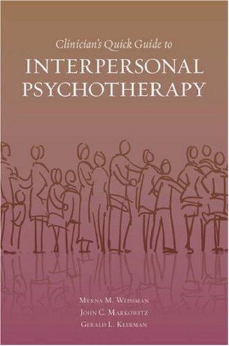Clinician's Quick Guide to Interpersonal Psychotherapy   2007 edition cover