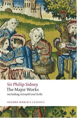Sir Philip Sidney The Major Works  2008 9780199538416 Front Cover