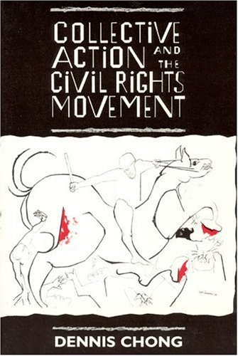 Collective Action and the Civil Rights Movement   1991 edition cover