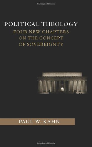 Political Theology Four New Chapters on the Concept of Sovereignty  2012 9780231153416 Front Cover
