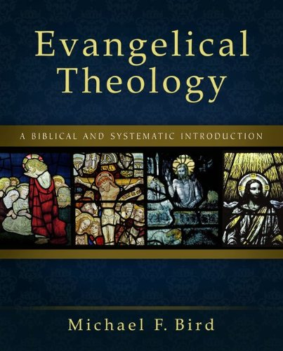 Evangelical Theology A Biblical and Systematic Introduction N/A edition cover