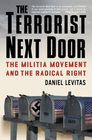 Terrorist Next Door The Militia Movement and the Radical Right Revised  edition cover