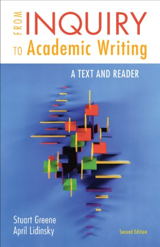 From Inquiry to Academic Writing A Text and Reader 2nd 2012 9780312601416 Front Cover