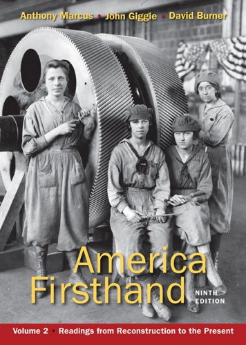 America Firsthand Readings from Reconstruction to the Present 9th edition cover