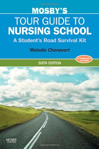 Mosby's Tour Guide to Nursing School A Student's Road Survival Kit 6th 2011 edition cover