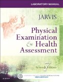 Laboratory Manual for Physical Examination & Health Assessment: 7th 2015 9780323265416 Front Cover