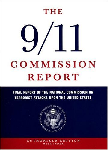 9/11 Commission Report Final Report of the National Commission on Terrorist Attacks upon the United States  2004 9780393060416 Front Cover