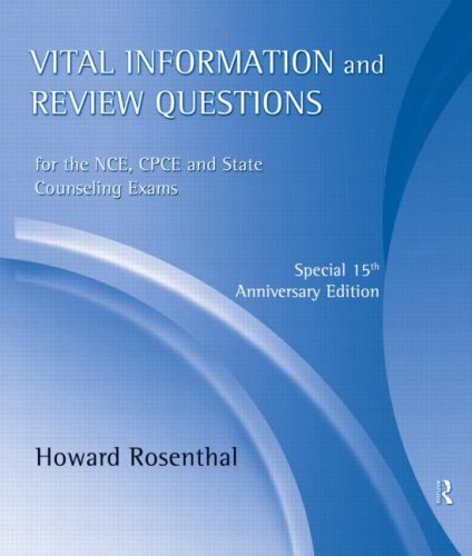 Vital Information and Review Questions for the NCE, CPCE and State Counseling Exams : Special 15th Anniversary Edition 3rd 2009 edition cover