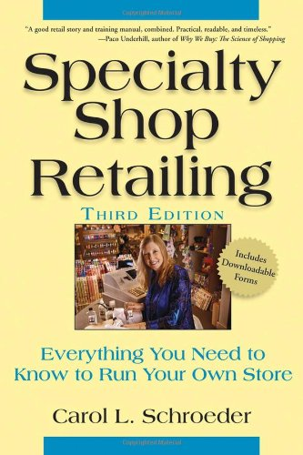 Specialty Shop Retailing Everything You Need to Know to Run Your Own Store 3rd 2007 (Revised) edition cover